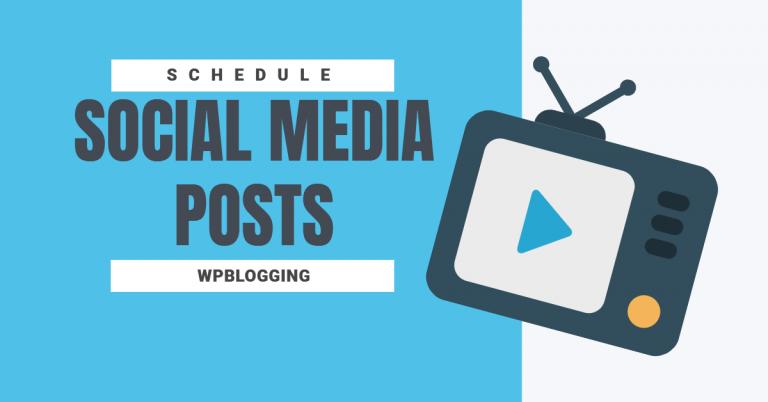Effective Way To Schedule Social Media Posts