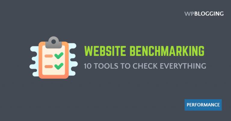 10 Best Website Benchmarking Tools